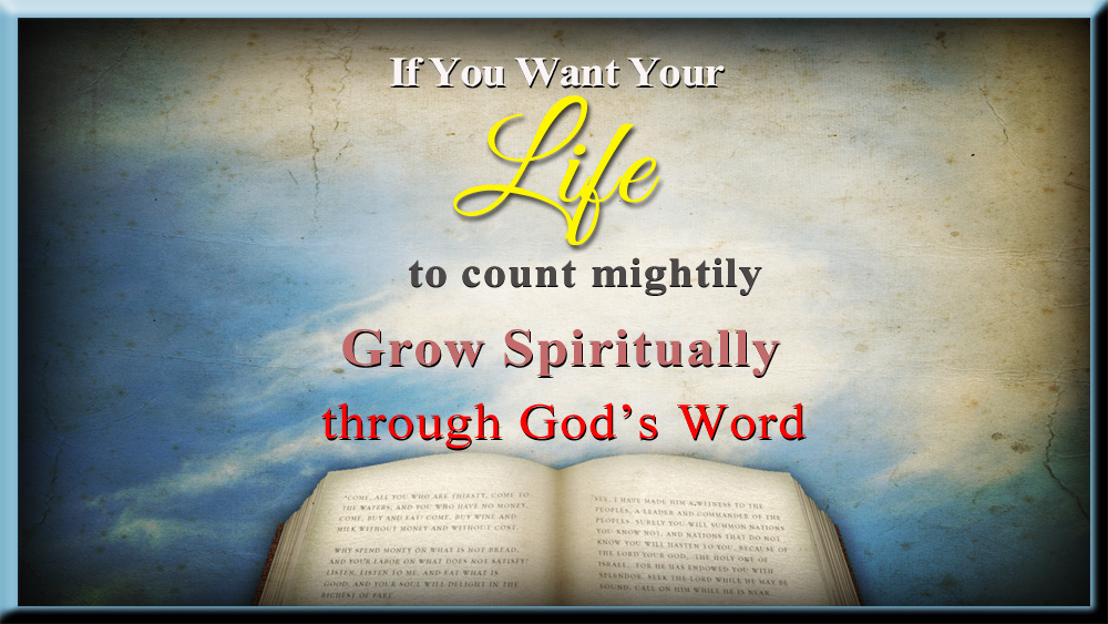 live and learn through Gods Word